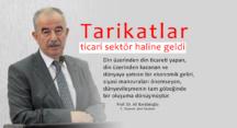 Prof.Dr. Bardakoğlu: Tarikatlar sektör haline geldi